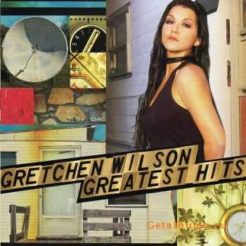 Gretchen Wilson - Greatest Hits (2010)