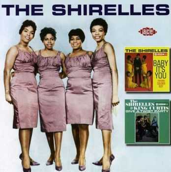 The Shirelles - Baby It's You & The Shirelles & King Curtis Give a Twist Party (2008)