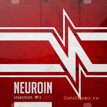 Neuroin - Injection №1 (EP) (2011)