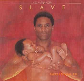 Slave - Just A Touch Of Love (1979)