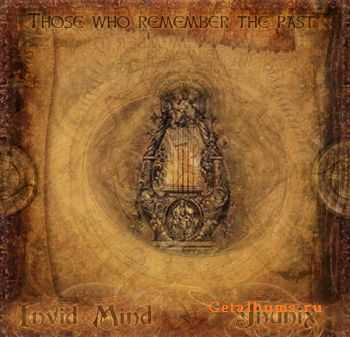Invid Mind & Jhunix – Those Who Remember The Past (2010)
