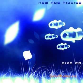 New Age Hippies � Dive (2010)
