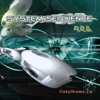 System Sequence – A.R.G. (2010)