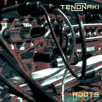 Tenonaki – Roots (2010)