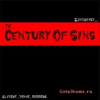 Zeitgeist – The Century Of Sins (2010)