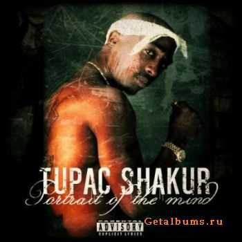 Tupac Shakur - Portrait of the Mind (2012)