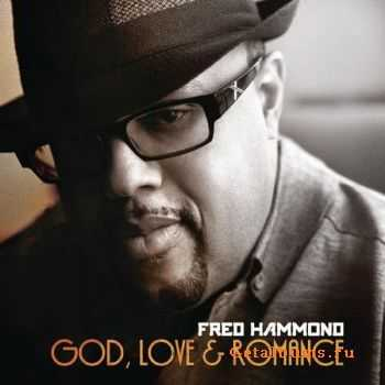 Fred Hammond - God, Love & Romance (2012)