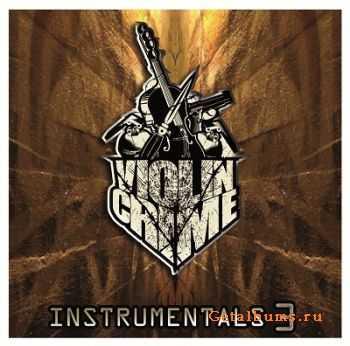 Violincrime – Instrumentals Vol. 3 (2012)