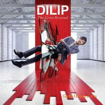 Dilip - The Great Reversal (2011)