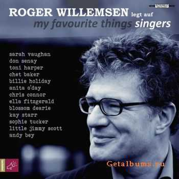 Roger Willemsen – My Favourite Things – Singers (2012)