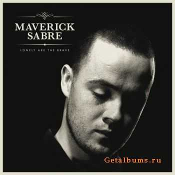 Maverick Sabre – Lonely Are The Brave (2012)