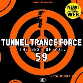 VA - Tunnel Trance Force (The Best Of Vol 59) (2012)