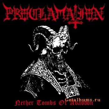Proclamation - Nether Tombs Of Abaddon (2012)