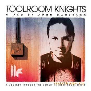 VA - Toolroom Knights (mixed by John Dahlback) (2012)