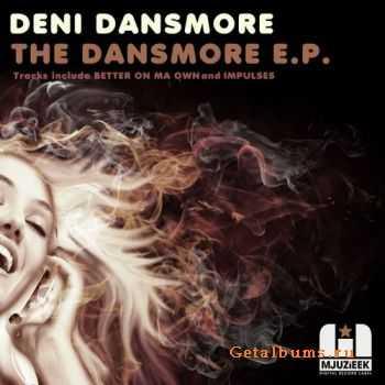 Deni Dansmore - The Dansmore EP (2012)