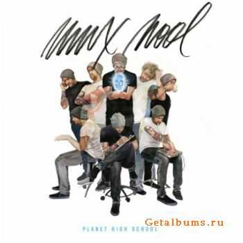 Mux Mool - Planet High School (2012)
