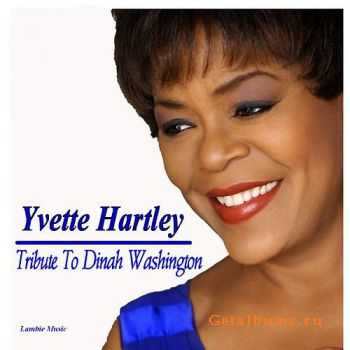 Yvette Hartley - A Tribute To Dinah Washington (1998)
