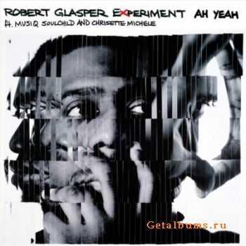 Robert Glasper Experiment - Black Radio (2012)