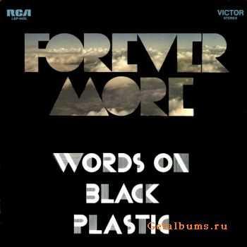 Forever More - Words On Black Plastic 1971
