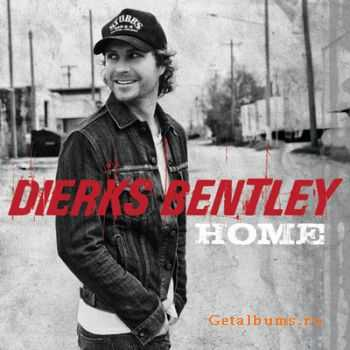 Dierks Bentley - Home (2012) HQ
