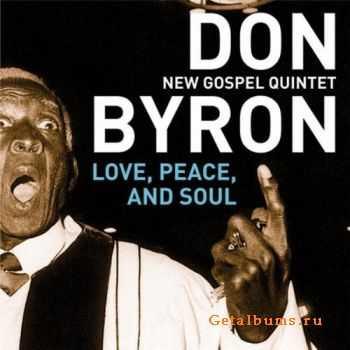 Don Byron - Love, Peace And Soul (2012)