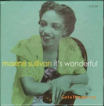 Maxine Sullivan - It's Wonderful [4 CD] (2007)