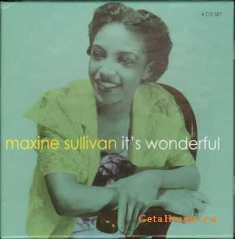 Maxine Sullivan - It's Wonderful [4 CD] (2007)