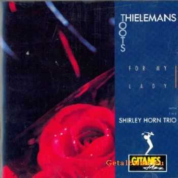 Toots Thielemans - For My Lady (1991) HQ