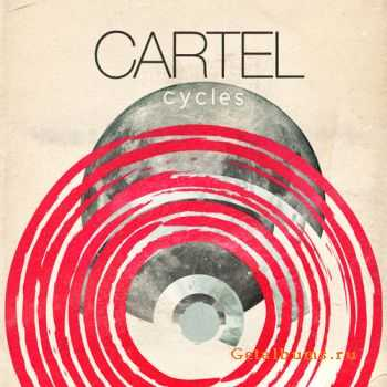 Cartel - Cycles (2009)