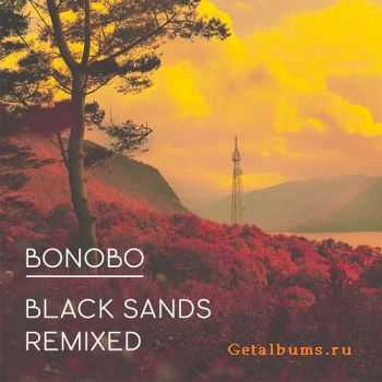 Bonobo - Black Sands Remixed (2012)
