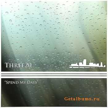 Three20 - Spend My Days / Sensations (2012)