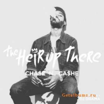 Chase N. Cashe - The Heir Up There (2012)