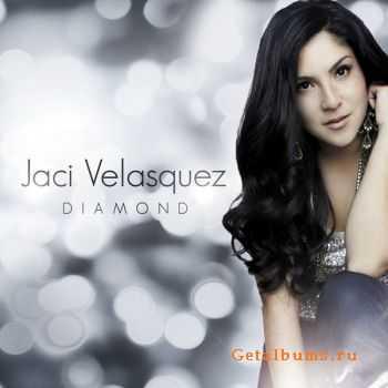 Jaci Velasquez - Diamond (Deluxe Edition) (2012)