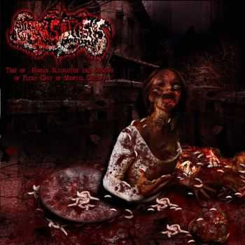 Parasitosis - Time of Human Slaugther and Sodomy of Flesh (Day of Mortal Decay) [Demo] (2011)
