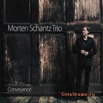 Morten Schantz Trio � Conveyance (2012)