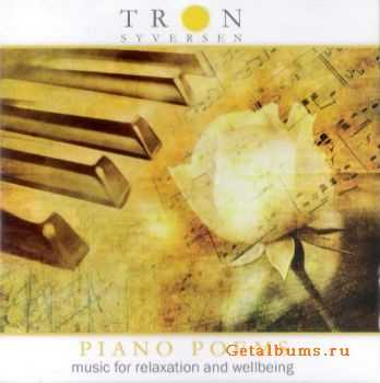Tron Syversen - Piano Poems: Music For Relaxation And Wellbeing (2011)