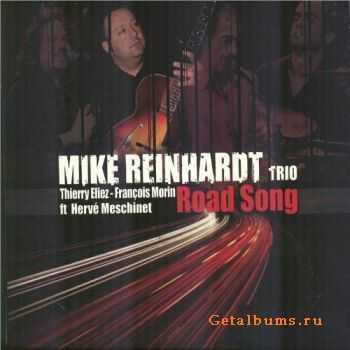 Mike Reinhardt Trio - Road Song (2011)