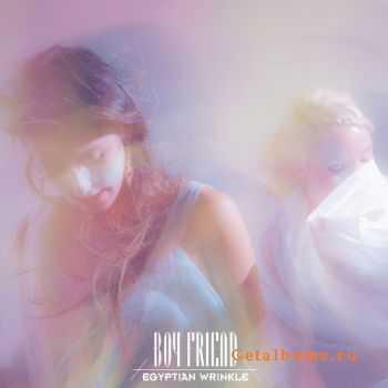 Boy Friend - Egyptian Wrinkle (2012)