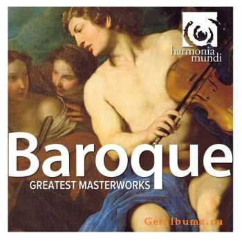 VA - Baroque Greatest Masterworks (2011)