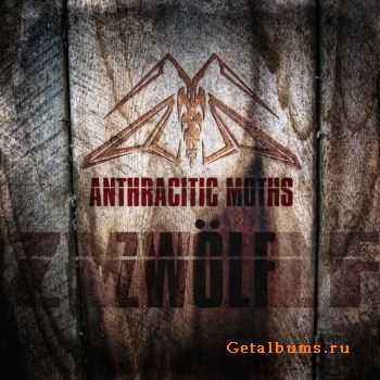 Anthracitic Moths - Zwölf (2012)