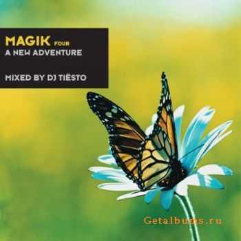 VA - Magik Four: A New Adventure (Mixed By DJ Tiesto)(2012)