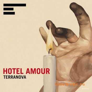 Terranova - Hotel Amour (2012)