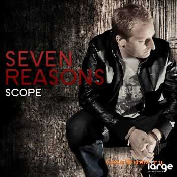 Scope - Seven Reasons (2012)