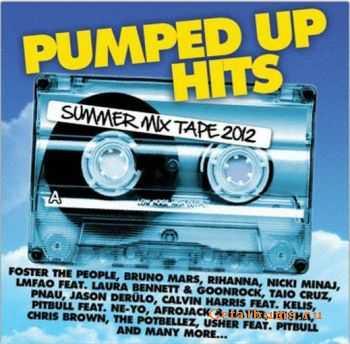 VA - Pumped Up Hits: Summer Mix Tape 2012 (2012)