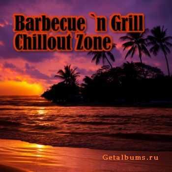 VA - Barbecue N Grill Chillout Zone (2011)