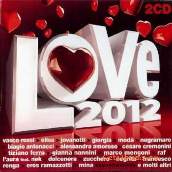 VA - Love 2012 Italian [2CD] (2012)