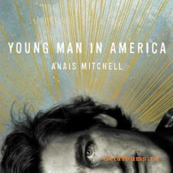 Anais Mitchell – Young Man in America (2012)