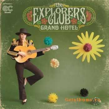 The Explorers Club - Grand Hotel (2012)