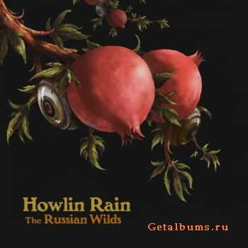 Howlin Rain - The Russian Wilds (2012)