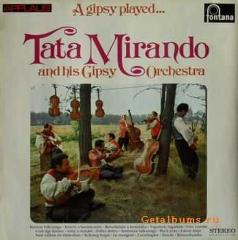 Tata Mirando and his Gipsy Orchestra - A Gipsy Played... (1959)